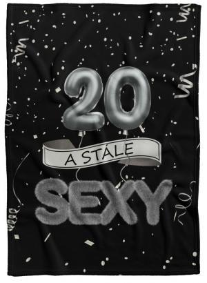 Deka Stále sexy – Čierna (vek: 20)