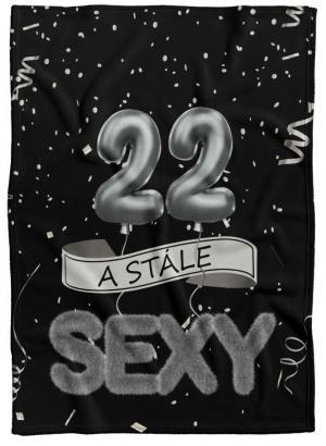 Deka Stále sexy – Čierna (vek: 22)