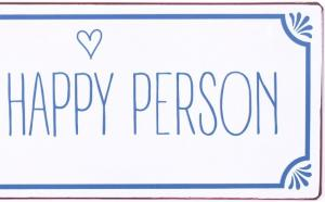 La finesse Plechová ceduľa Happy person