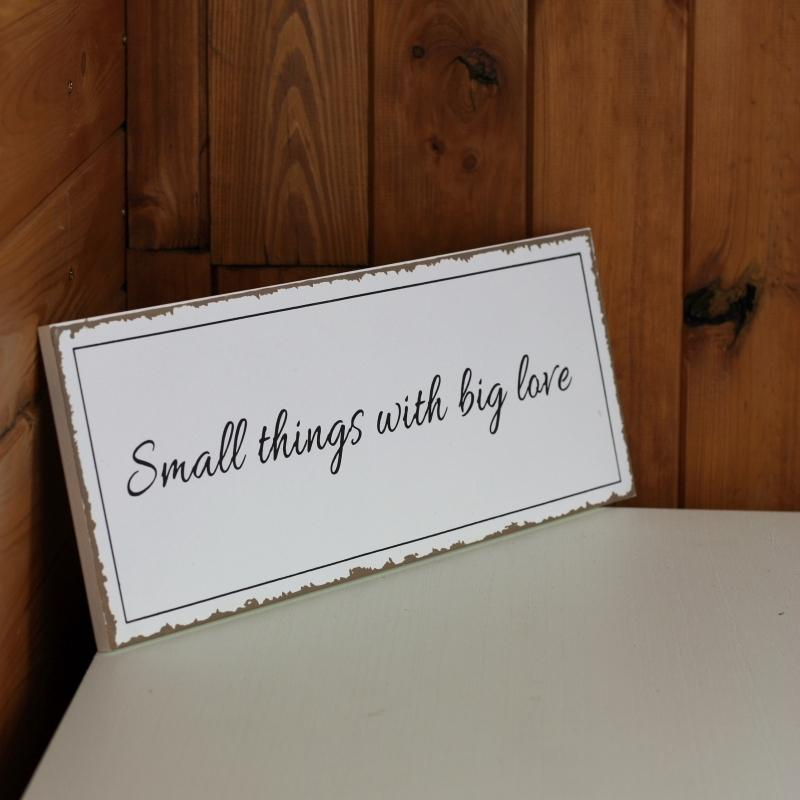 Ceduľa Small things with big love 40x15cm